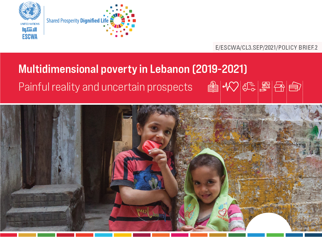 Multidimensional poverty in Lebanon (2019-2021): Painful reality and uncertain prospects